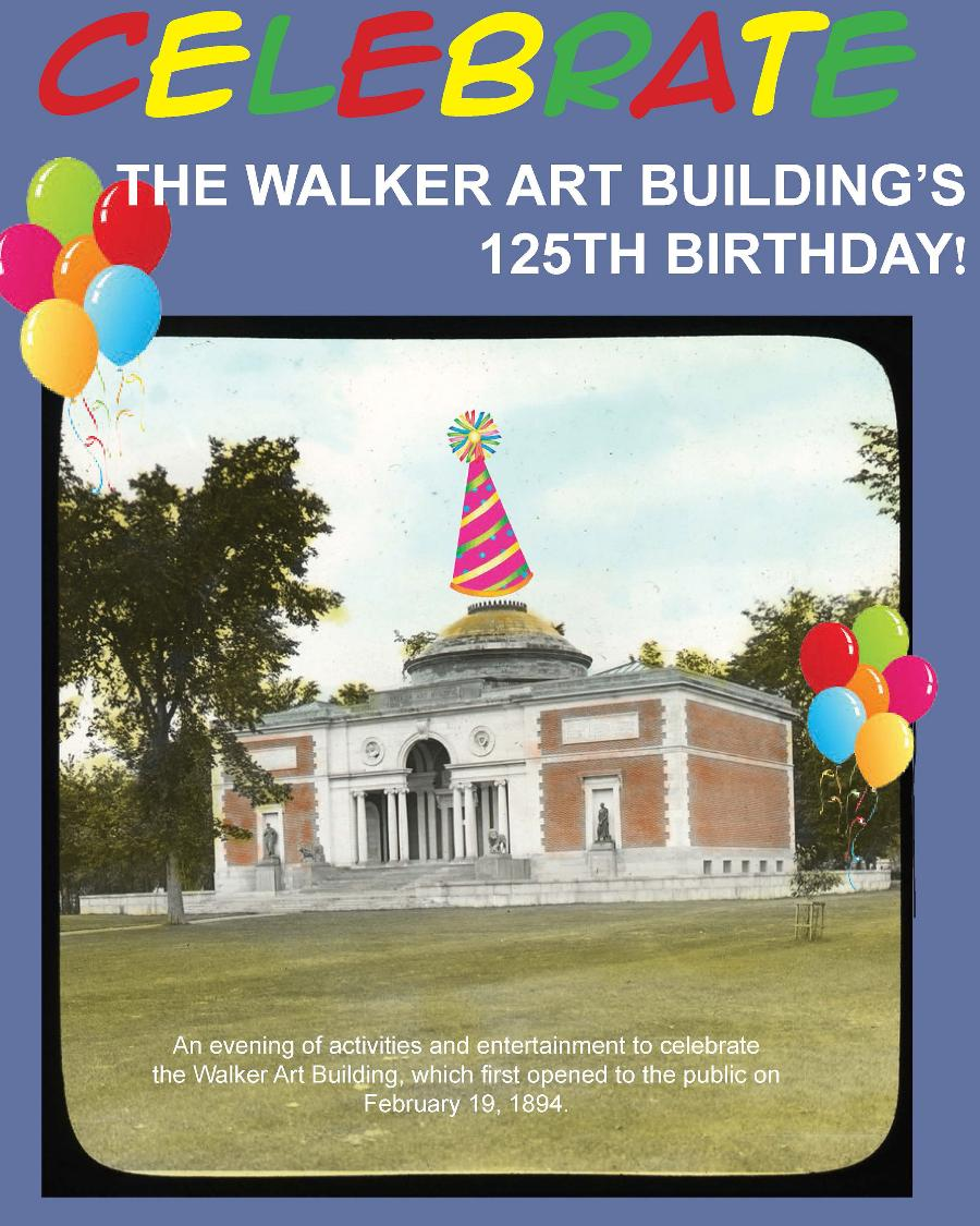Celebration of the Walker Art Building Anniversary